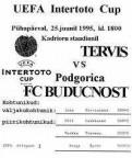 Кубок Интертото-1996. Тервис-Будучность программа